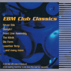 EBM Club Classics mp3 Compilation by Various Artists