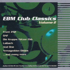EBM Club Classics, Volume 2 mp3 Compilation by Various Artists