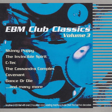 EBM Club Classics, Volume 3 mp3 Compilation by Various Artists
