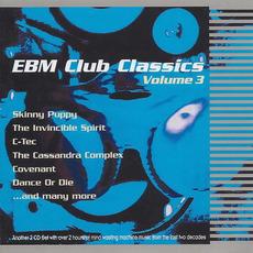 EBM Club Classics, Volume 3 by Various Artists