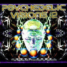 Psychedelic Visions, Vol.2 mp3 Compilation by Various Artists