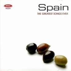 Spain: The Greatest Songs Ever mp3 Compilation by Various Artists