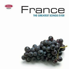 France: The Greatest Songs Ever mp3 Compilation by Various Artists
