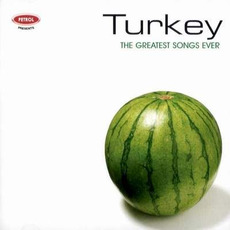 Turkey: The Greatest Songs Ever mp3 Compilation by Various Artists