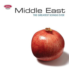 Middle East: The Greatest Songs Ever mp3 Compilation by Various Artists