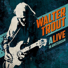 ALIVE in Amsterdam mp3 Live by Walter Trout