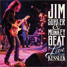 Live At The Kessler mp3 Live by Jim Suhler & Monkey Beat