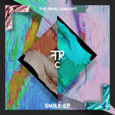 Smile EP mp3 Album by The Royal Concept