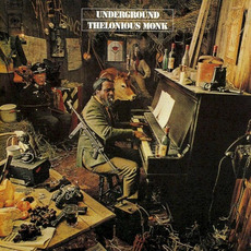 Underground (Remastered) mp3 Album by Thelonious Monk