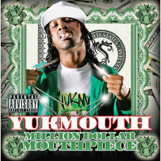 Million Dollar Mouthpiece mp3 Album by Yukmouth