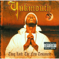 Thug Lord: The New Testament mp3 Album by Yukmouth