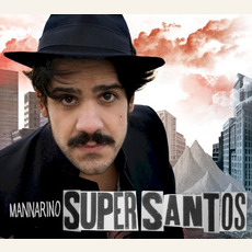 Supersantos mp3 Album by Mannarino