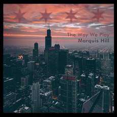 The Way We Play mp3 Album by Marquis Hill