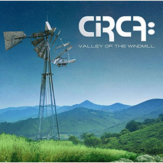Valley of the Windmill mp3 Album by Circa: