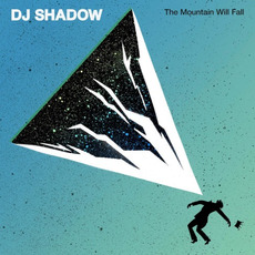 The Mountain Will Fall mp3 Album by DJ Shadow