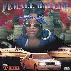 Female Baller mp3 Album by Ms. Tee