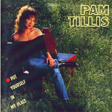 Put Yourself in My Place mp3 Album by Pam Tillis