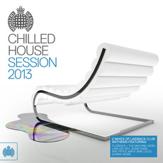 Ministry of Sound: Chilled House Session 2013
