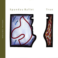 True (Special Edition) mp3 Album by Spandau Ballet