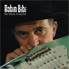No More A Secret mp3 Album by Robin Bibi