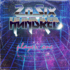 Player One mp3 Album by 20SIX HUNDRED