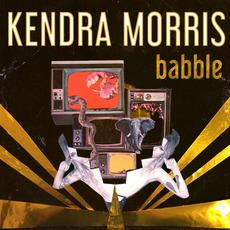Babble mp3 Album by Kendra Morris