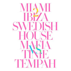 Miami 2 Ibiza mp3 Single by Swedish House Mafia