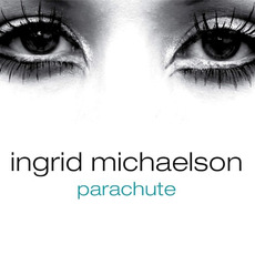 Parachute mp3 Single by Ingrid Michaelson