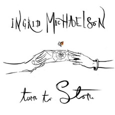 Turn to Stone mp3 Single by Ingrid Michaelson