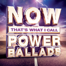 Now That's What I Call Power Ballads