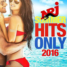 NRJ Summer Hits Only 2016 mp3 Compilation by Various Artists