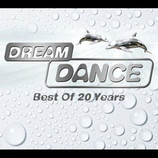 Dream Dance: Best of 20 Years mp3 Compilation by Various Artists