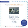 Tallinna Terrace Club Collection