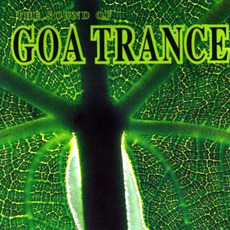 The Sound of Goa Trance 1 mp3 Compilation by Various Artists