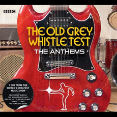 The Old Grey Whistle Test: The Anthems mp3 Compilation by Various Artists