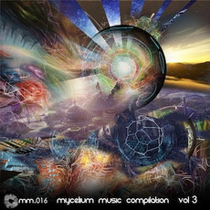 Mycelium Music Compilation, Vol. 3 mp3 Compilation by Various Artists