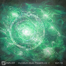 Mycelium Music Compilation, Vol. 2 mp3 Compilation by Various Artists