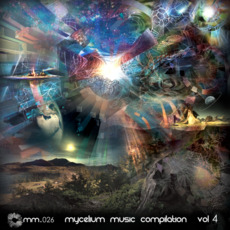 Mycelium Music Compilation, Vol. 4 mp3 Compilation by Various Artists