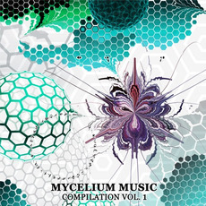 Mycelium Music Compilation, Vol. 1 mp3 Compilation by Various Artists