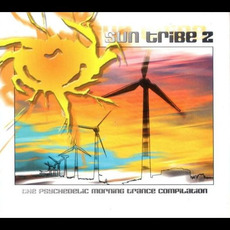 Sun Tribe 2: The Psychedelic Morning Trance Compilation by Various Artists