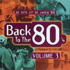 Back to the 80's: De Hits uit de Jaren '80, Volume 3