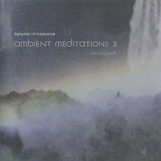 Ambient Meditations 3 by Various Artists