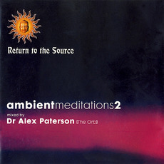Ambient Meditations 2 by Various Artists