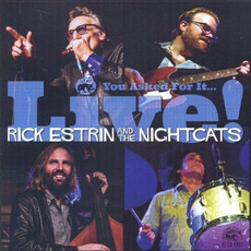 You Asked For It... Live! mp3 Live by Rick Estrin & The Nightcats