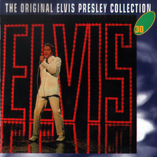 The Original Elvis Presley Collection, CD30 mp3 Artist Compilation by Elvis Presley