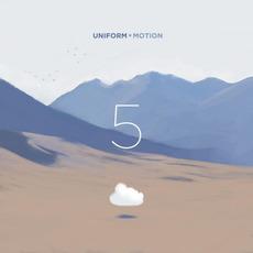 5 by Uniform Motion