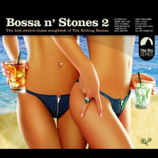 Bossa n' Stones 2 mp3 Compilation by Various Artists