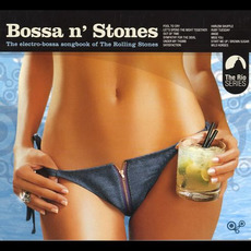 Bossa n' Stones mp3 Compilation by Various Artists