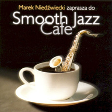 Smooth Jazz Cafe mp3 Compilation by Various Artists