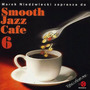 Smooth Jazz Cafe 6